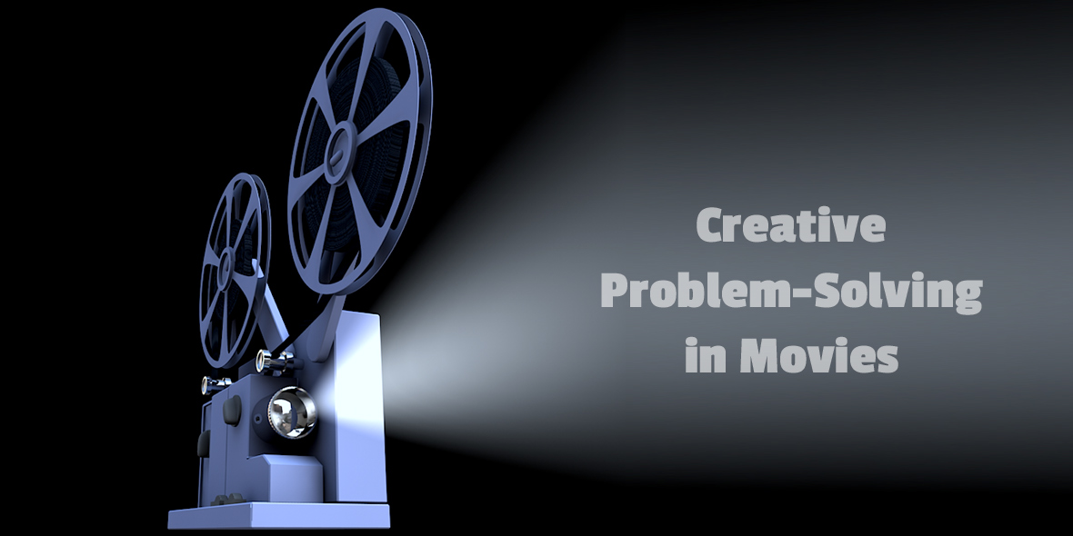 Creative Problem-Solving in Movies (Film Projector)