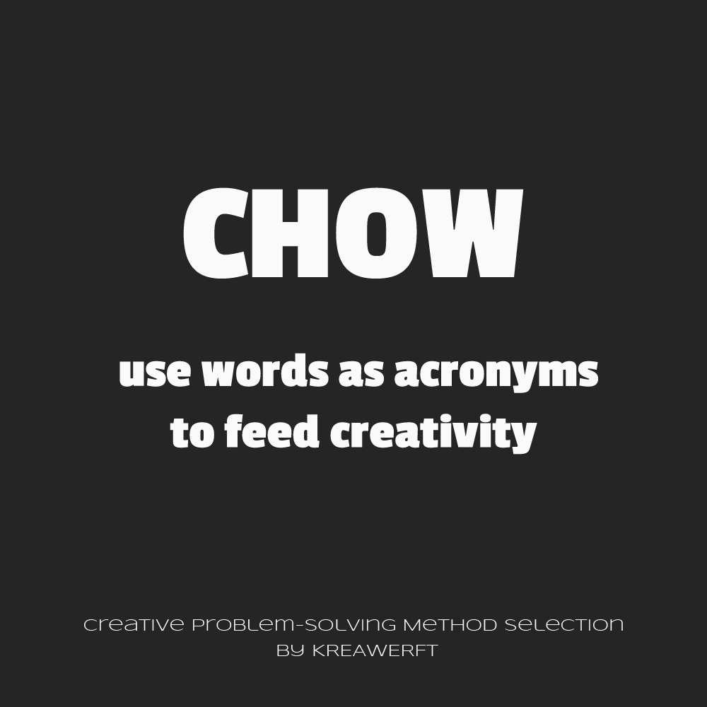 CHOW - creative harvest of words